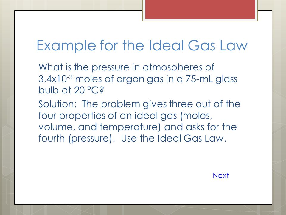 Example for the Ideal Gas Law