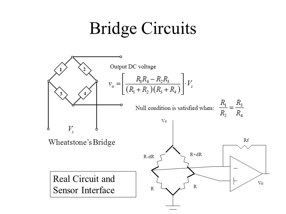 Bridge Circuits Real Circuit and Sensor Interface Wheatstone's Bridge