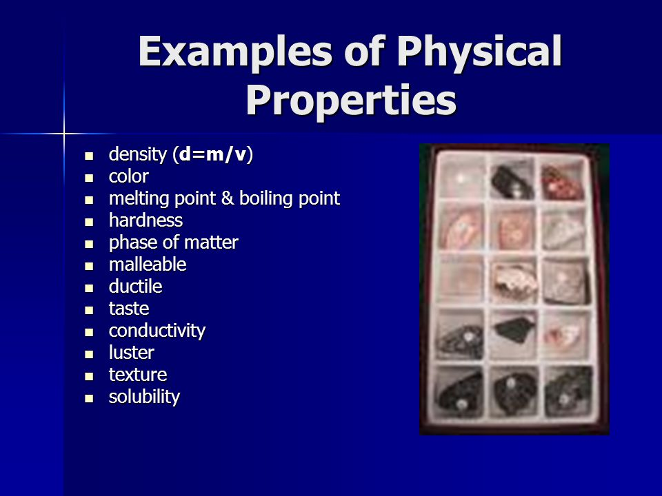 Properties of Matter. - ppt video online download What Are Some Examples Of Physical Properties