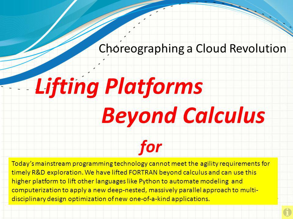 Lifting Platforms Beyond Calculus for