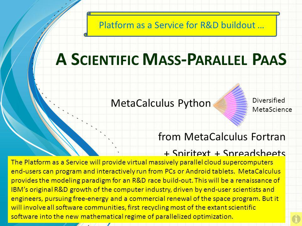 A Scientific Mass-Parallel PaaS