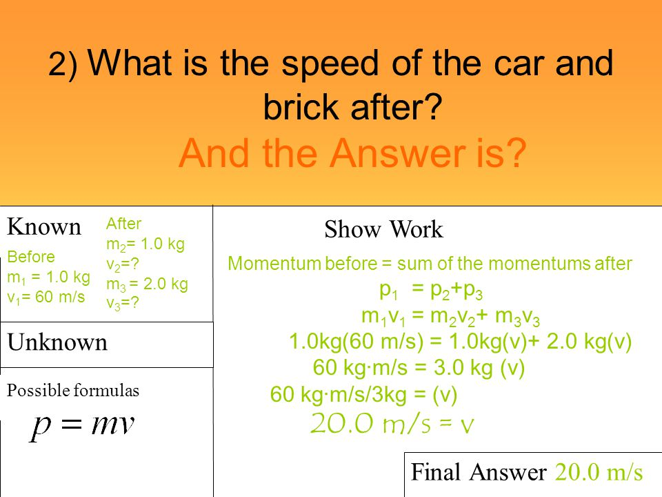 2) What is the speed of the car and brick after And the Answer is