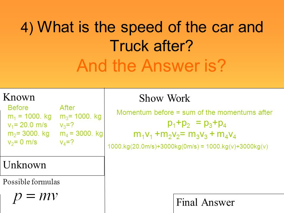 4) What is the speed of the car and Truck after And the Answer is