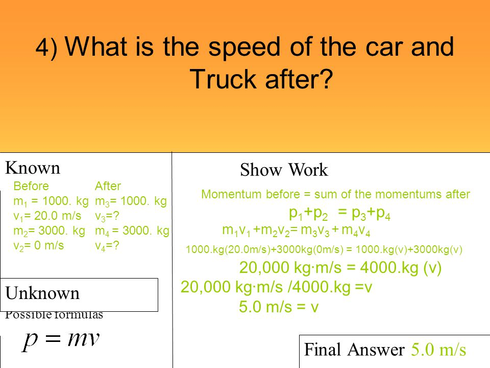 4) What is the speed of the car and Truck after