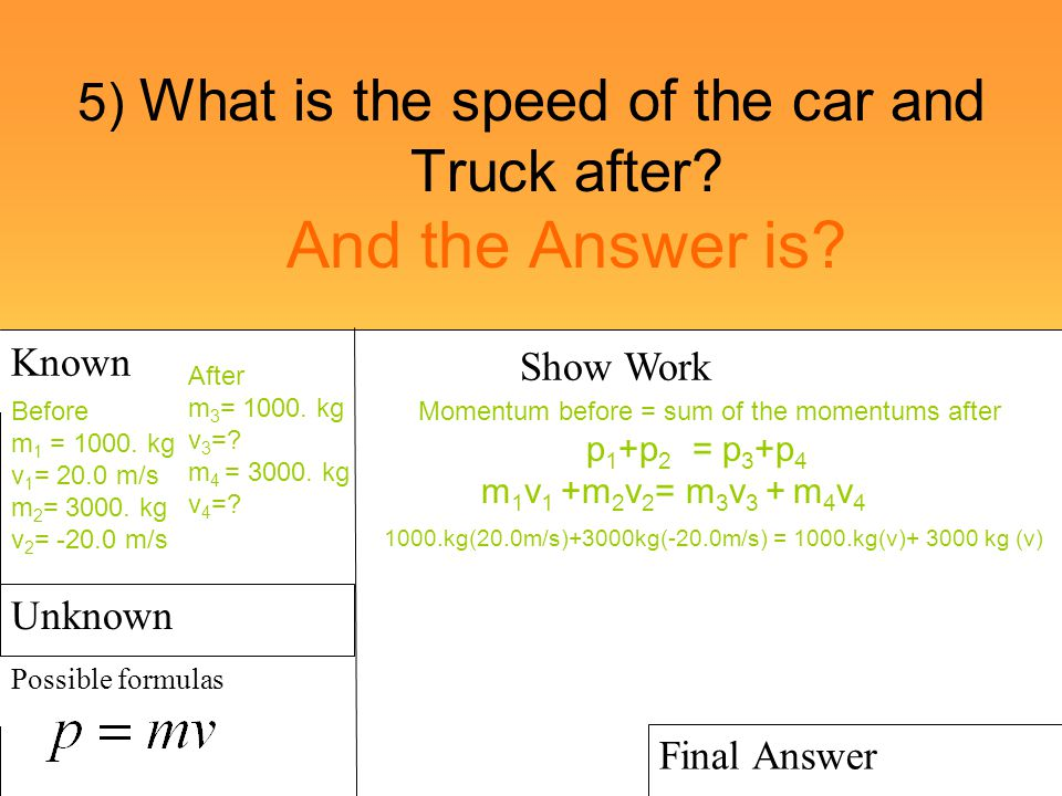 5) What is the speed of the car and Truck after And the Answer is