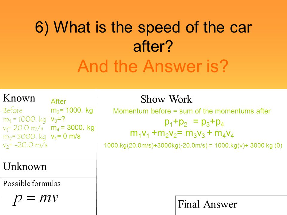 6) What is the speed of the car after And the Answer is