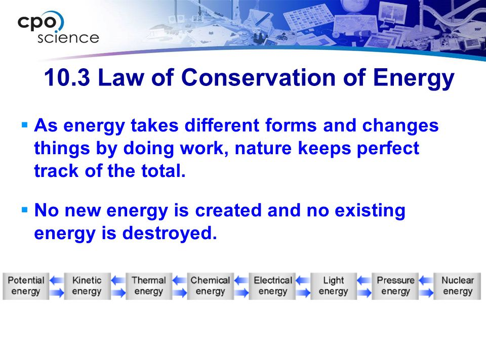 10.3 Law of Conservation of Energy