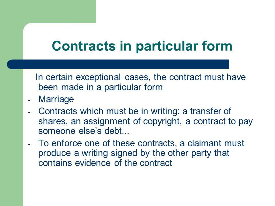 Contracts in particular form