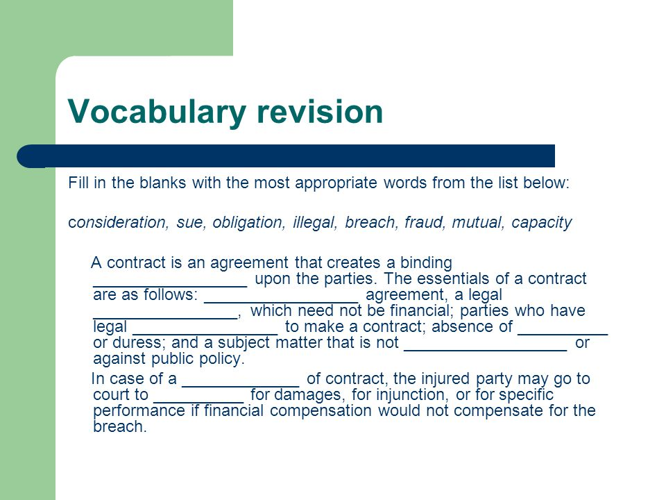 Vocabulary revision Fill in the blanks with the most appropriate words from the list below: