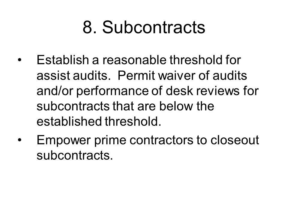 8. Subcontracts