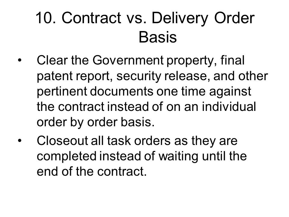10. Contract vs. Delivery Order Basis