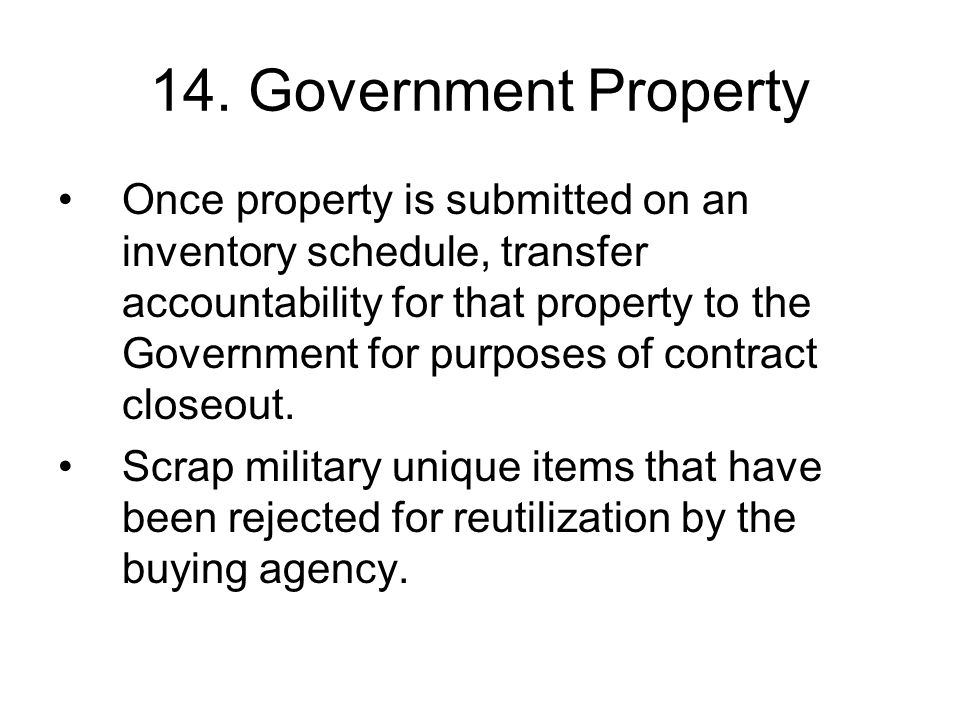 14. Government Property
