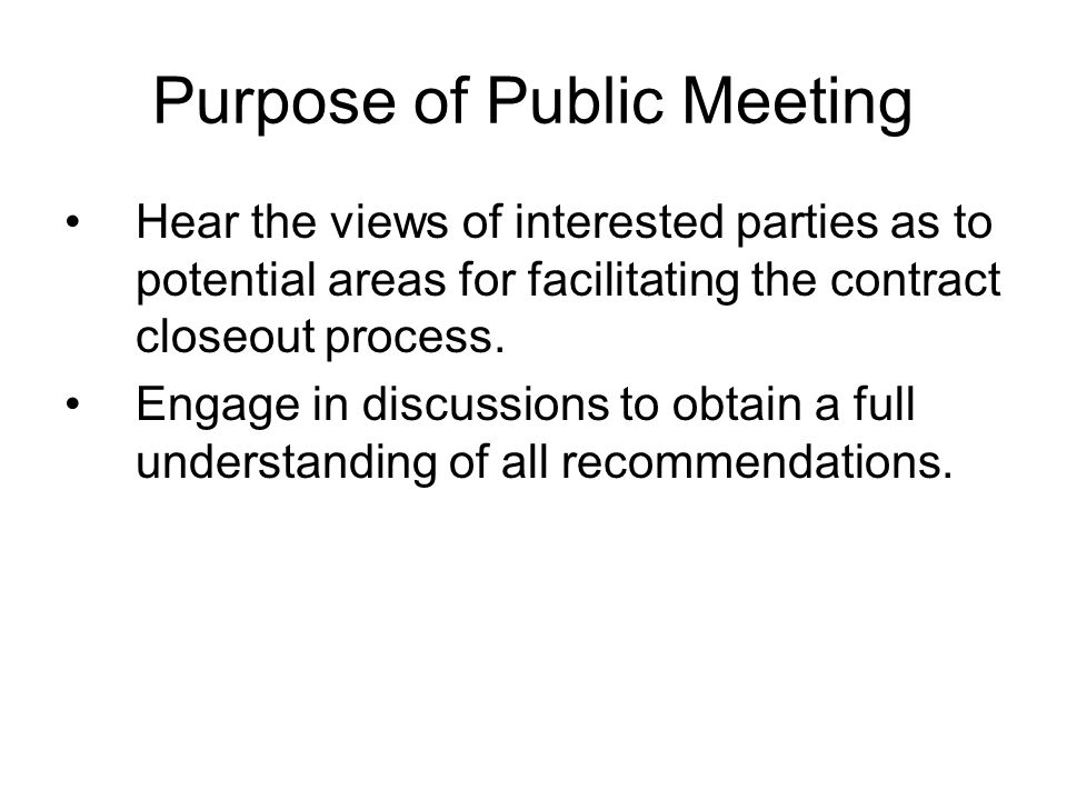 Purpose of Public Meeting