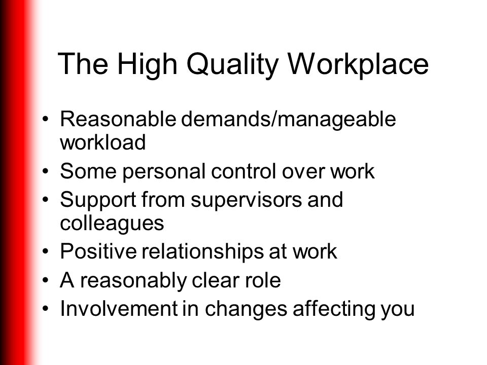 The High Quality Workplace