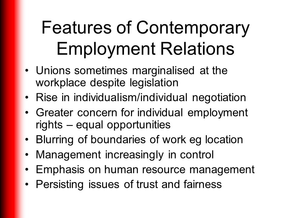 Features of Contemporary Employment Relations