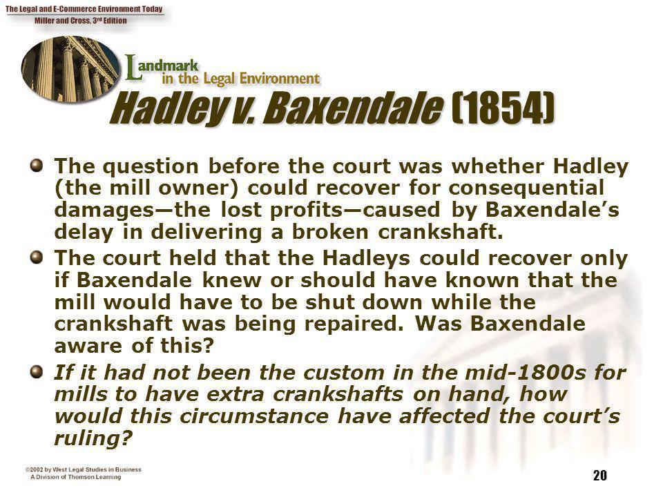 Hadley v. Baxendale (1854)