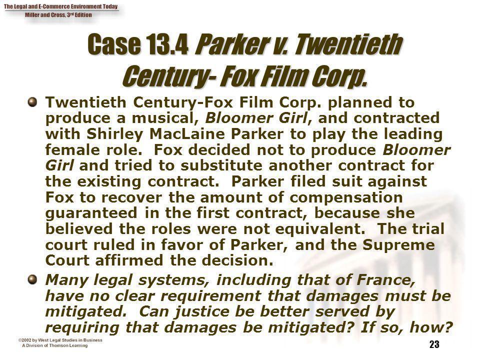 Case 13.4 Parker v. Twentieth Century- Fox Film Corp.