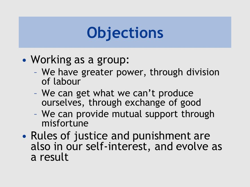 Objections Working as a group: