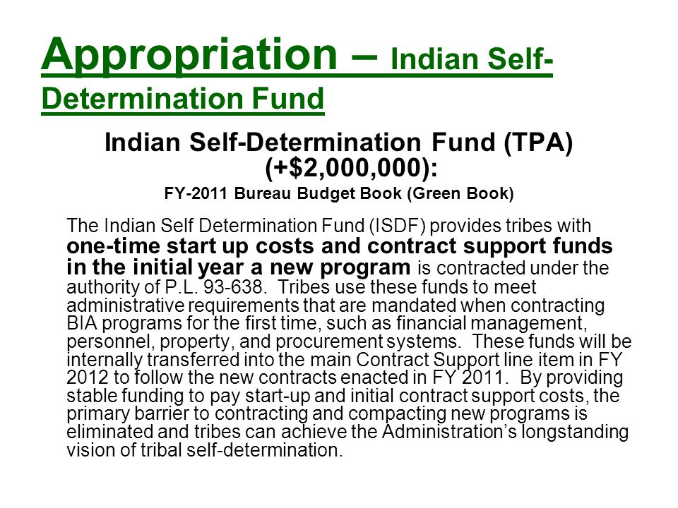 Appropriation – Indian Self-Determination Fund