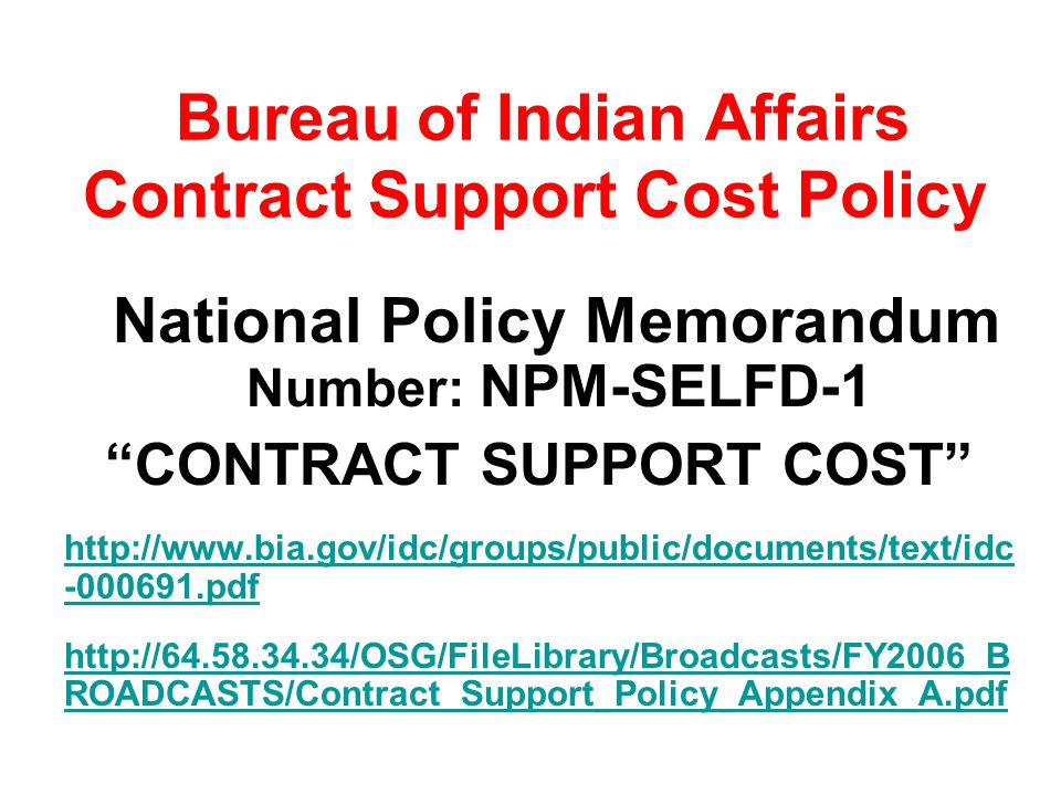 Bureau of Indian Affairs Contract Support Cost Policy