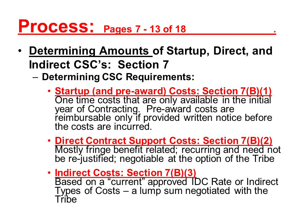 Process: Pages 7 - 13 of 18 . Determining Amounts of Startup, Direct, and Indirect CSC's: Section 7.