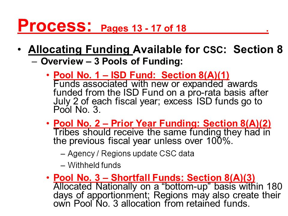 Process: Pages 13 - 17 of 18 . Allocating Funding Available for CSC: Section 8.