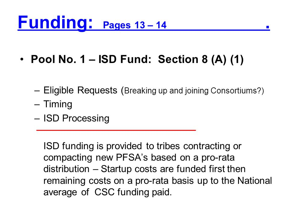 Funding: Pages 13 – 14 . Pool No. 1 – ISD Fund: Section 8 (A) (1)
