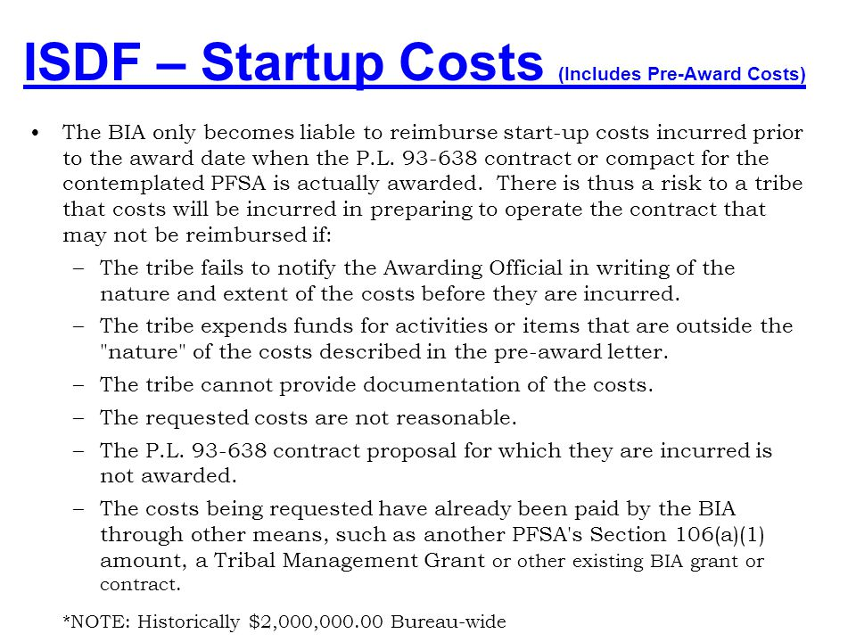 ISDF – Startup Costs (Includes Pre-Award Costs)