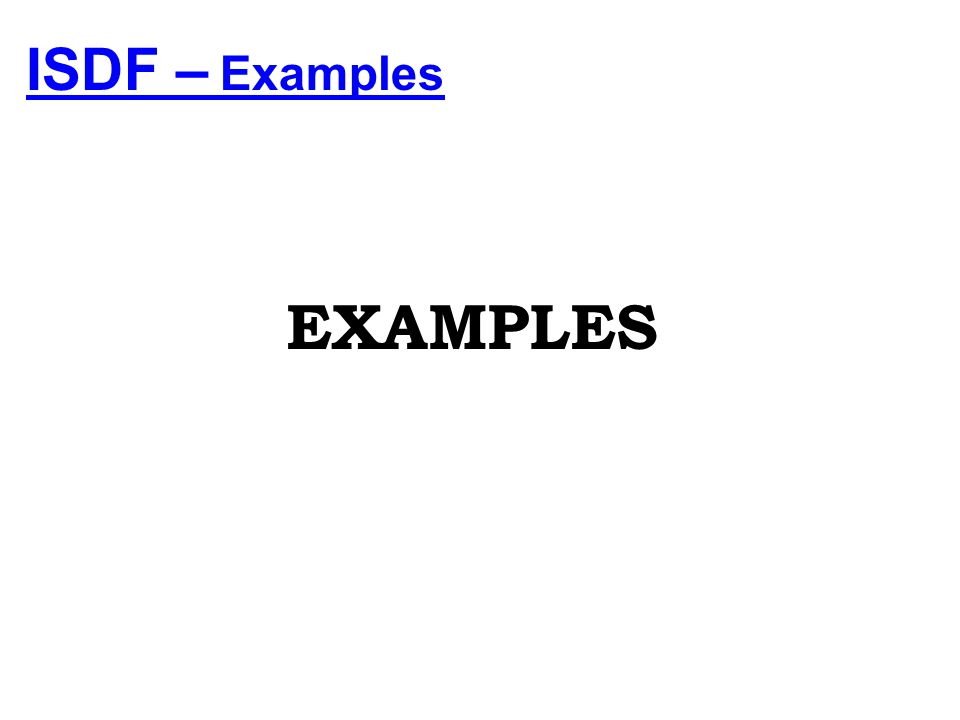 ISDF – Examples EXAMPLES