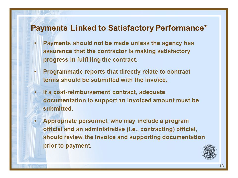 Payments Linked to Satisfactory Performance*
