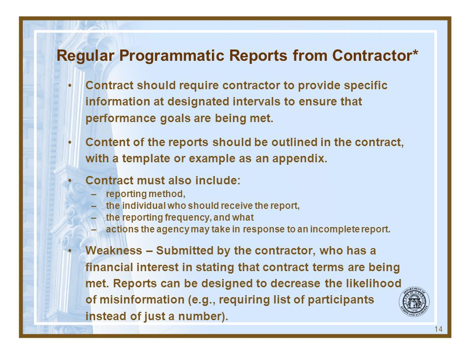 Regular Programmatic Reports from Contractor*