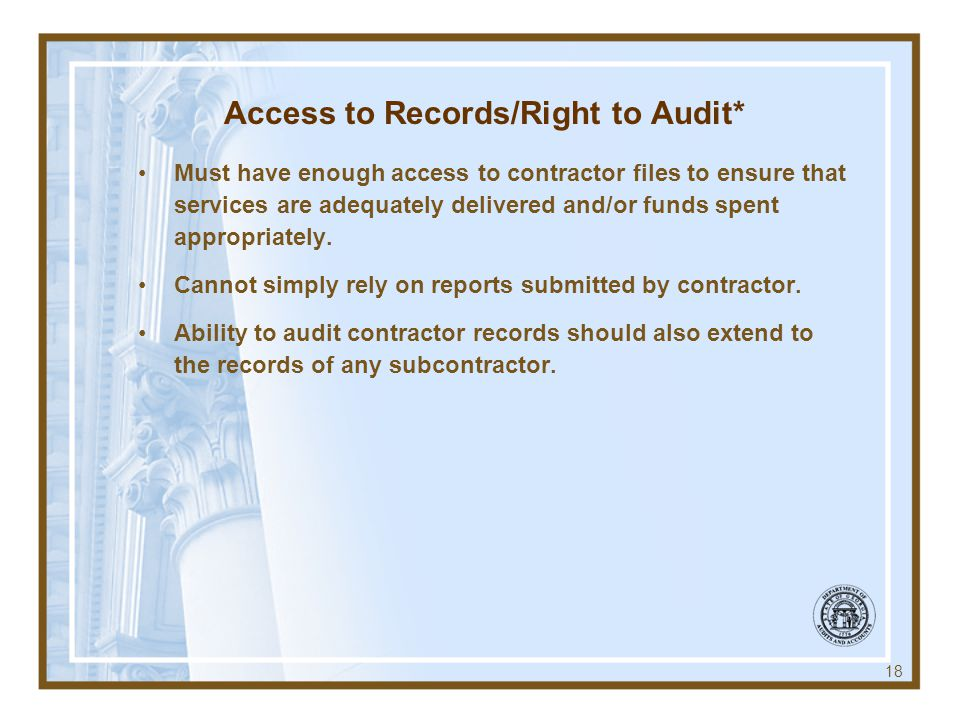 Access to Records/Right to Audit*
