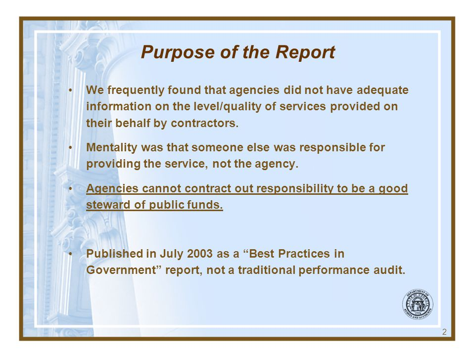 Purpose of the Report
