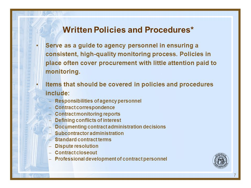 Written Policies and Procedures*