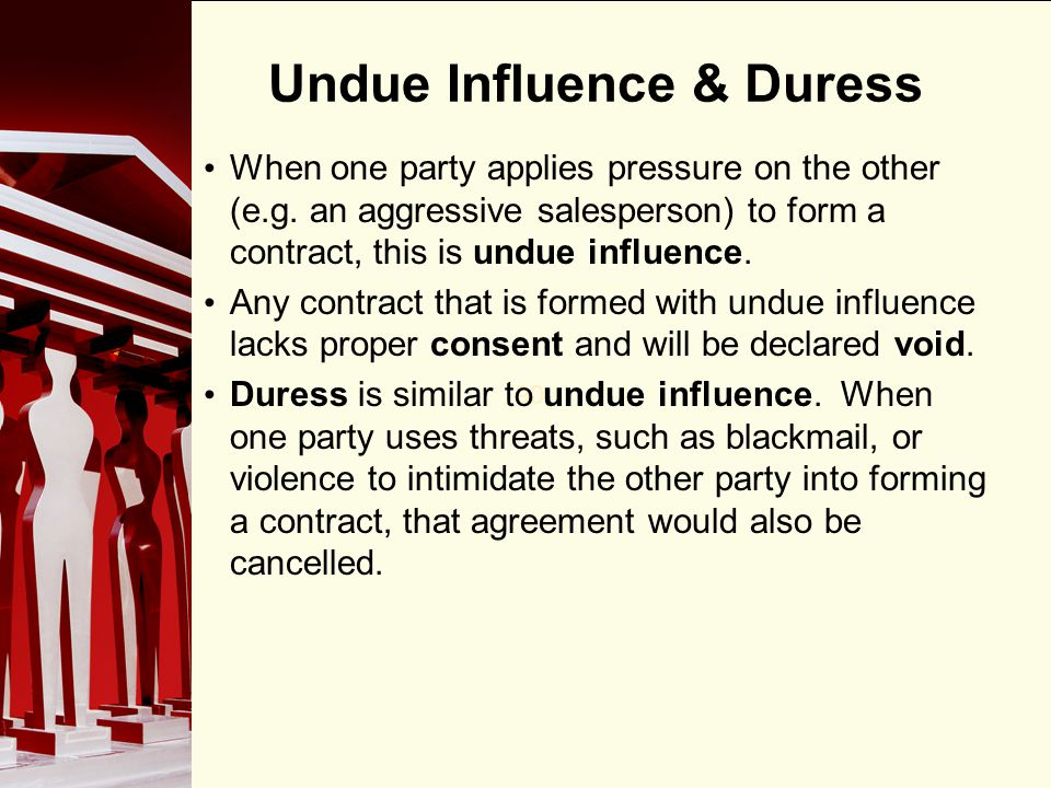 Undue Influence & Duress
