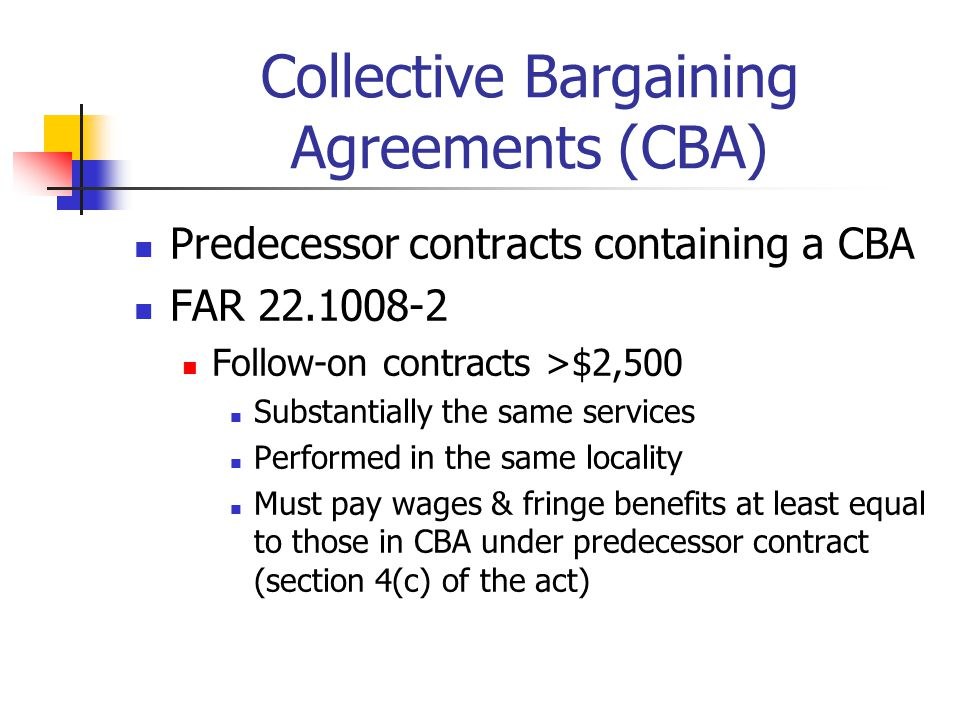 Collective Bargaining Agreements (CBA)