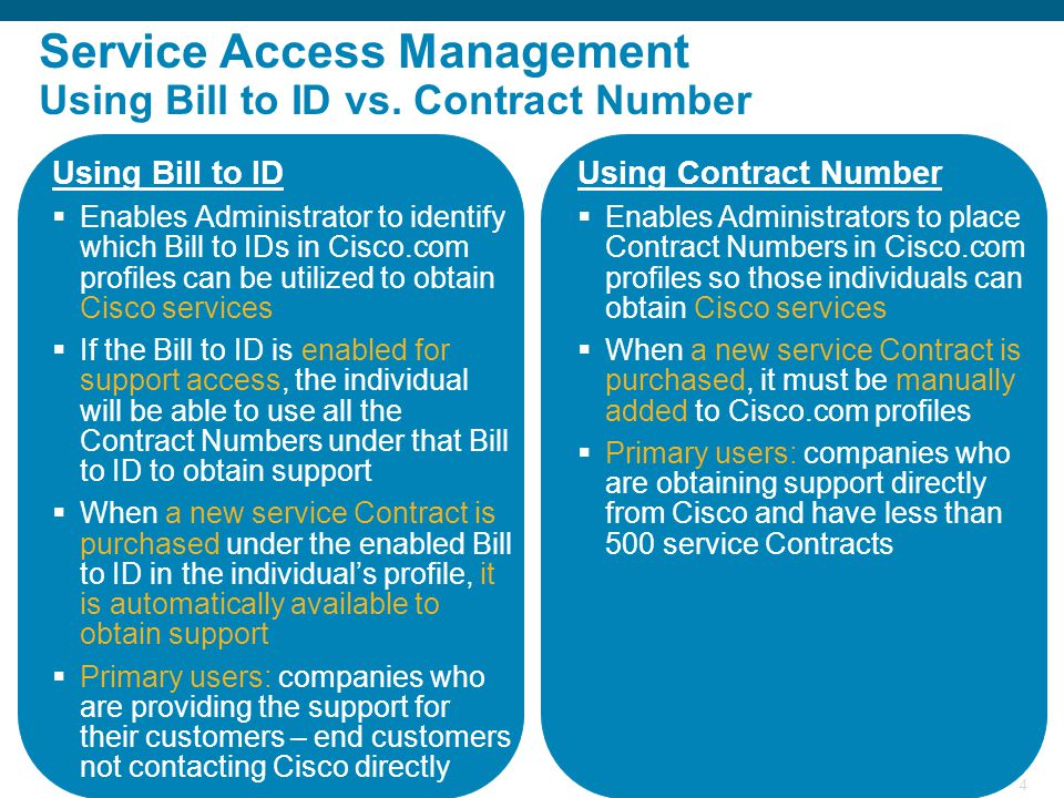 Service Access Management Using Bill to ID vs. Contract Number
