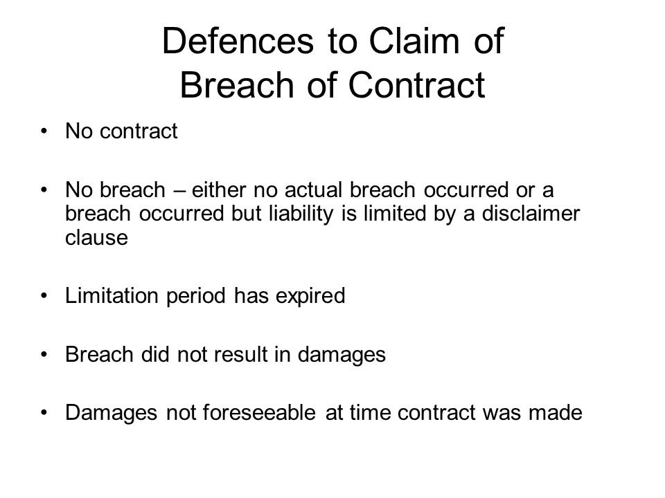 Defences to Claim of Breach of Contract