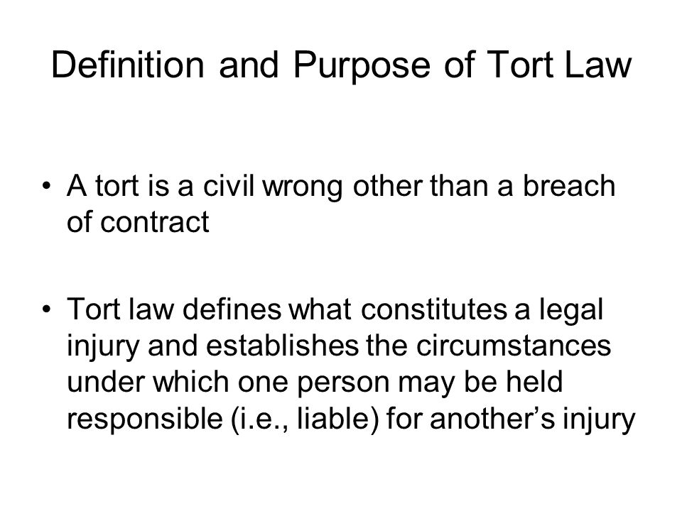 Definition and Purpose of Tort Law