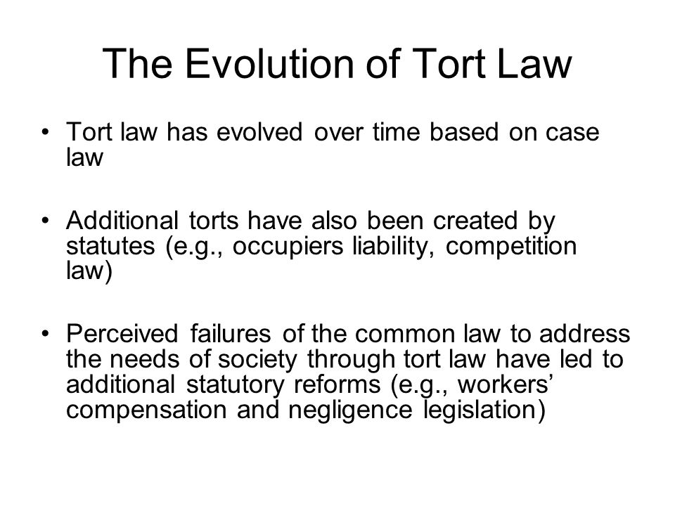 The Evolution of Tort Law