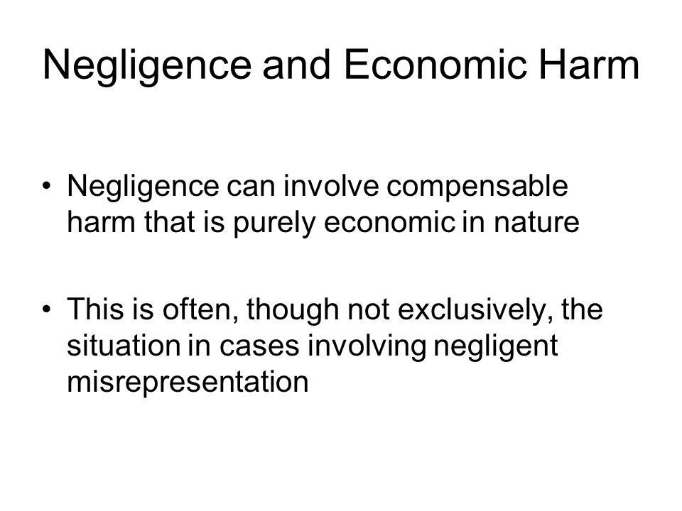 Negligence and Economic Harm