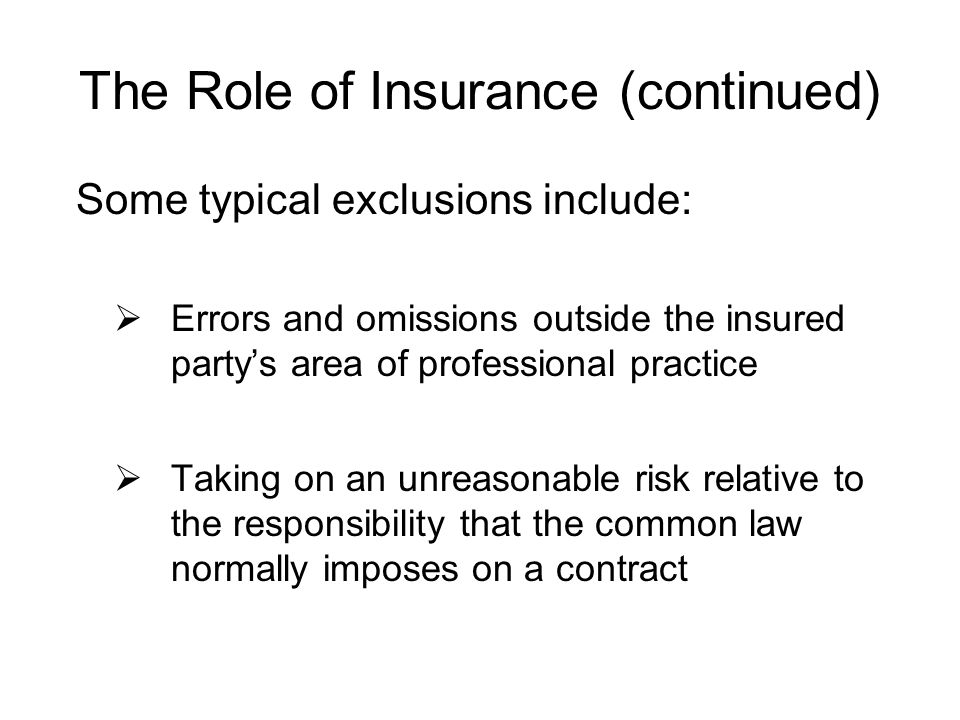 The Role of Insurance (continued)