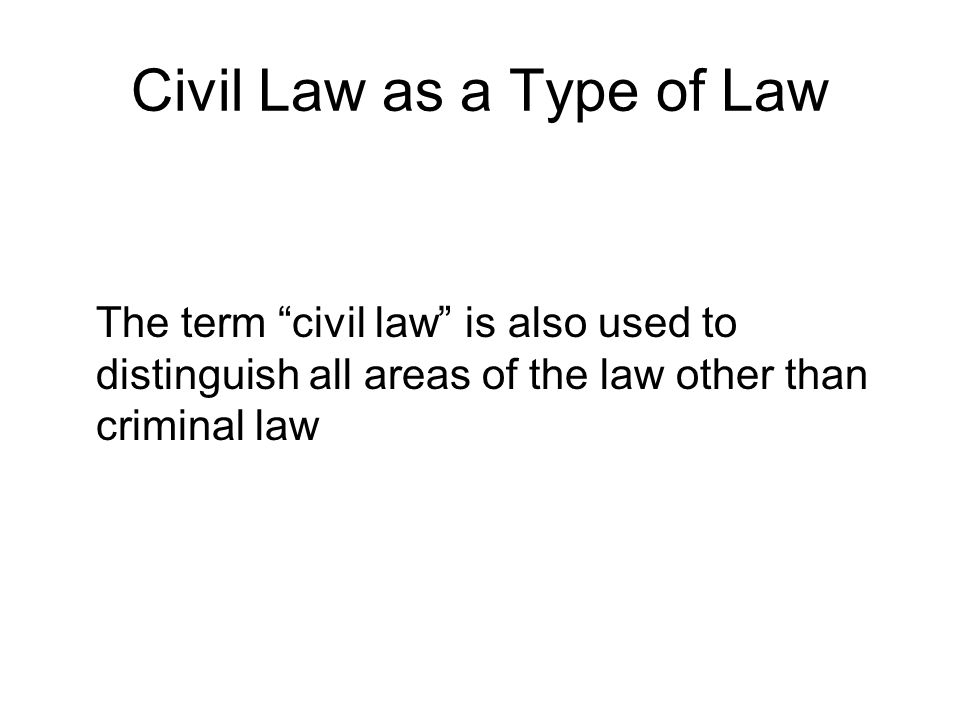 Civil Law as a Type of Law