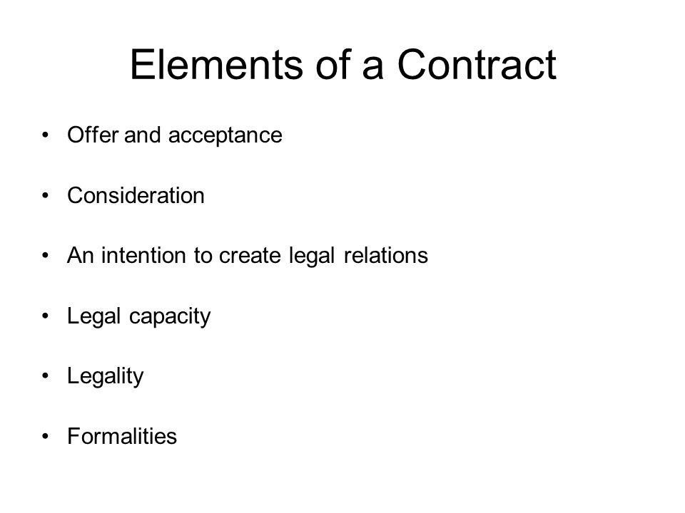 Elements of a Contract Offer and acceptance Consideration