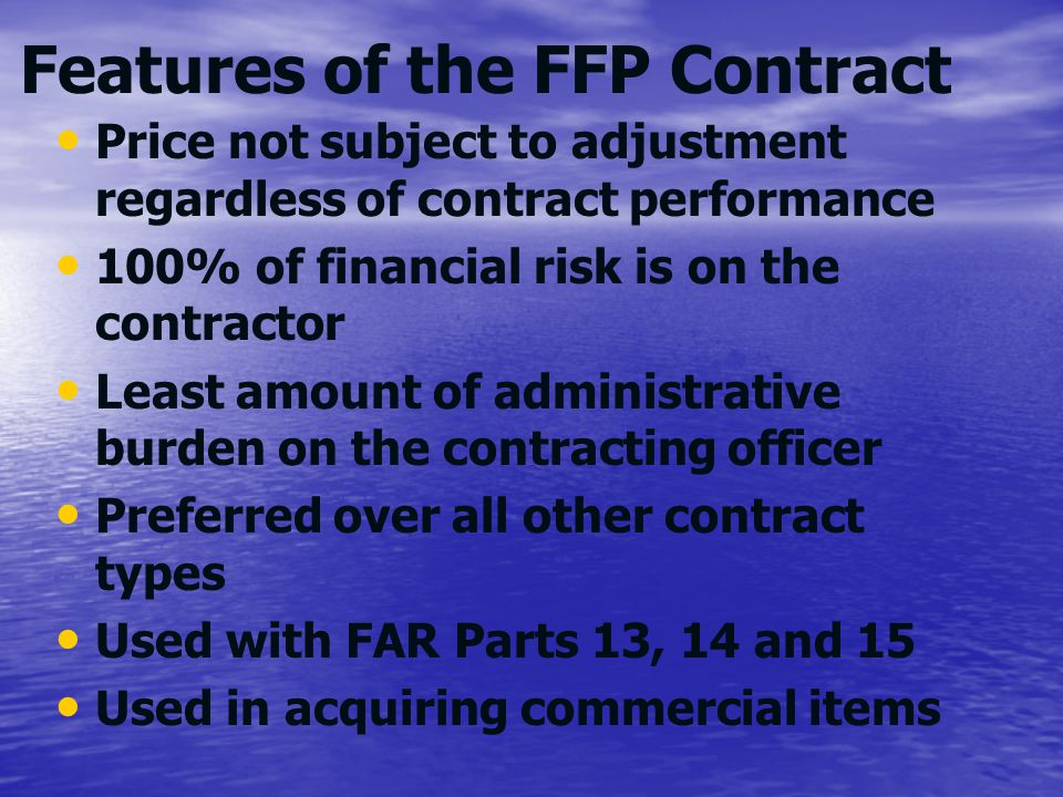 Features of the FFP Contract