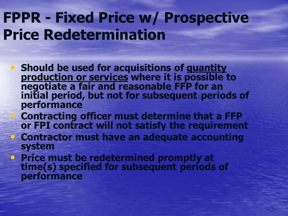 FPPR - Fixed Price w/ Prospective Price Redetermination
