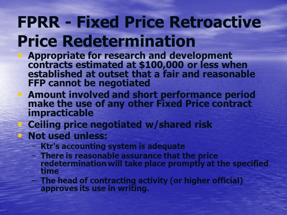 FPRR - Fixed Price Retroactive Price Redetermination