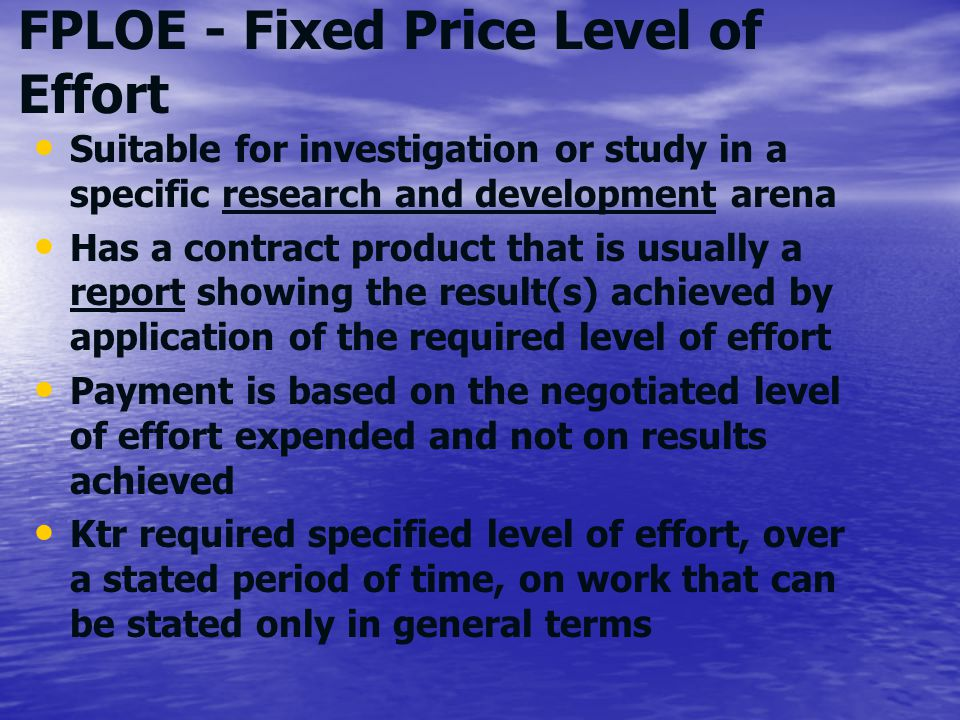 FPLOE - Fixed Price Level of Effort