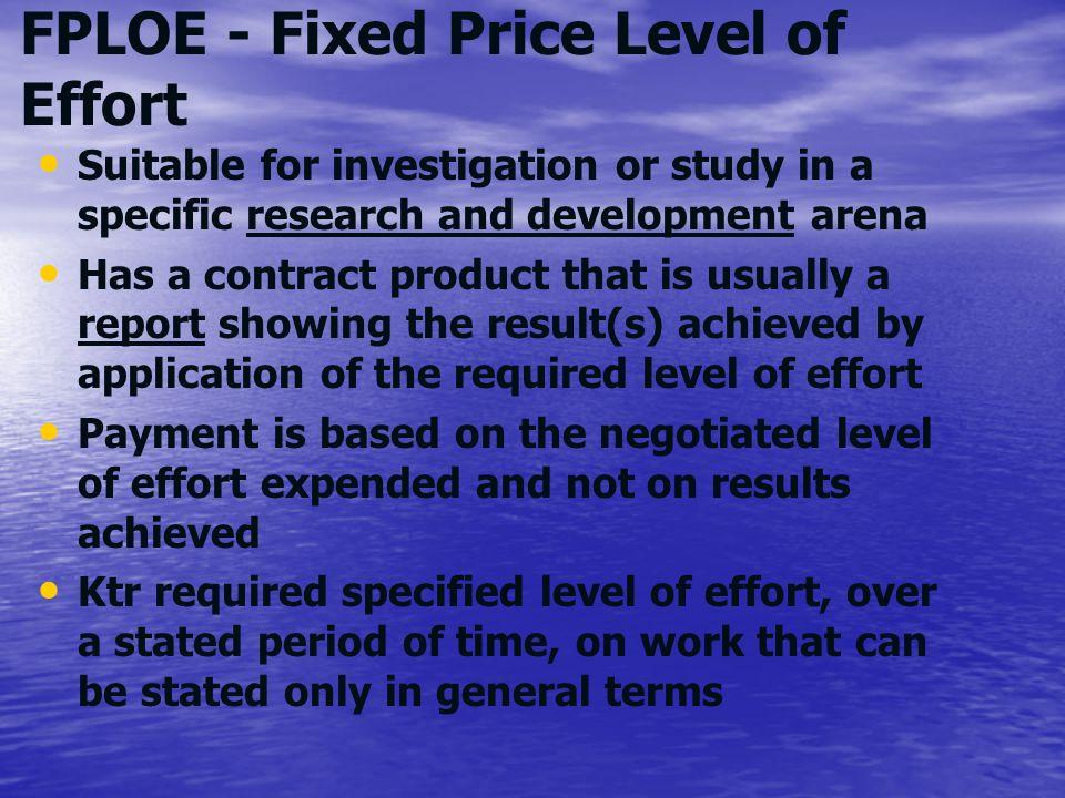 FPLOE - Fixed Price Level of Effort