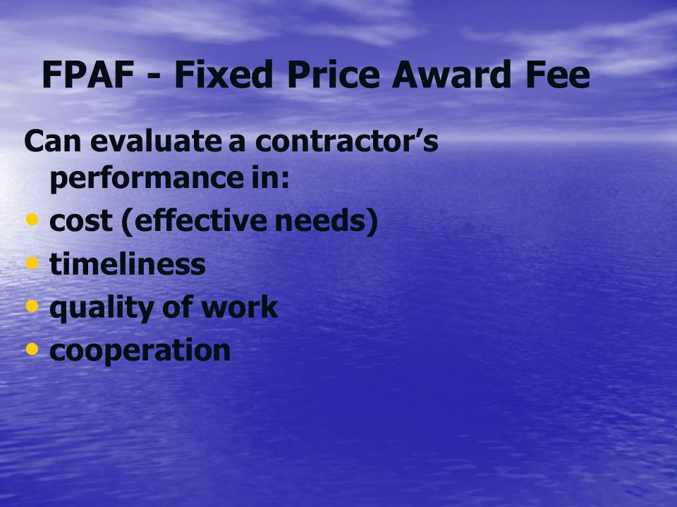 FPAF - Fixed Price Award Fee